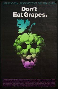 Don't Eat Grapes - International Grape Boycott Day, May 10, 1969.