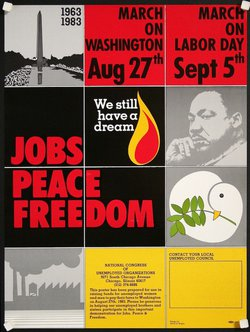 Jobs Peace Freedom - March on Washington- We Still Have a Dream - 1963/1983